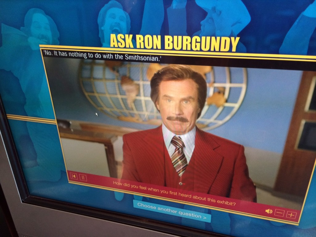 The Kids Will Love the Ron Burgundy Touch-Screen.