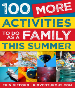 100 More Activities to Do as a Family this Summer-COVER