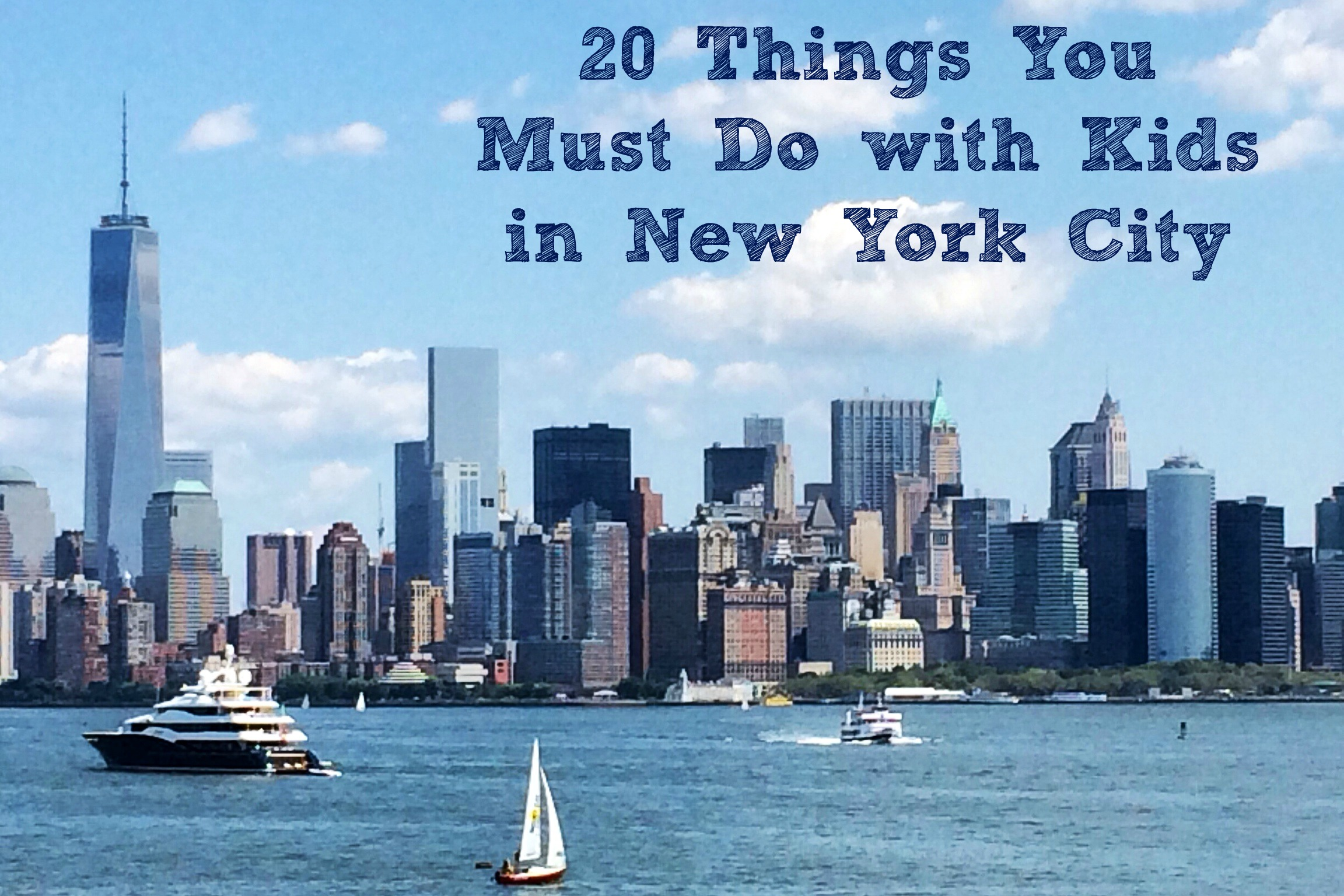 20 things you must do with kids in new york city for Thing to do new york
