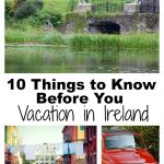 10 Things to Know Before You Vacation in Ireland