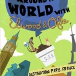 Review & Giveaway: Around the World with Elwood & Ofie (+ $25 Amazon Gift Card)