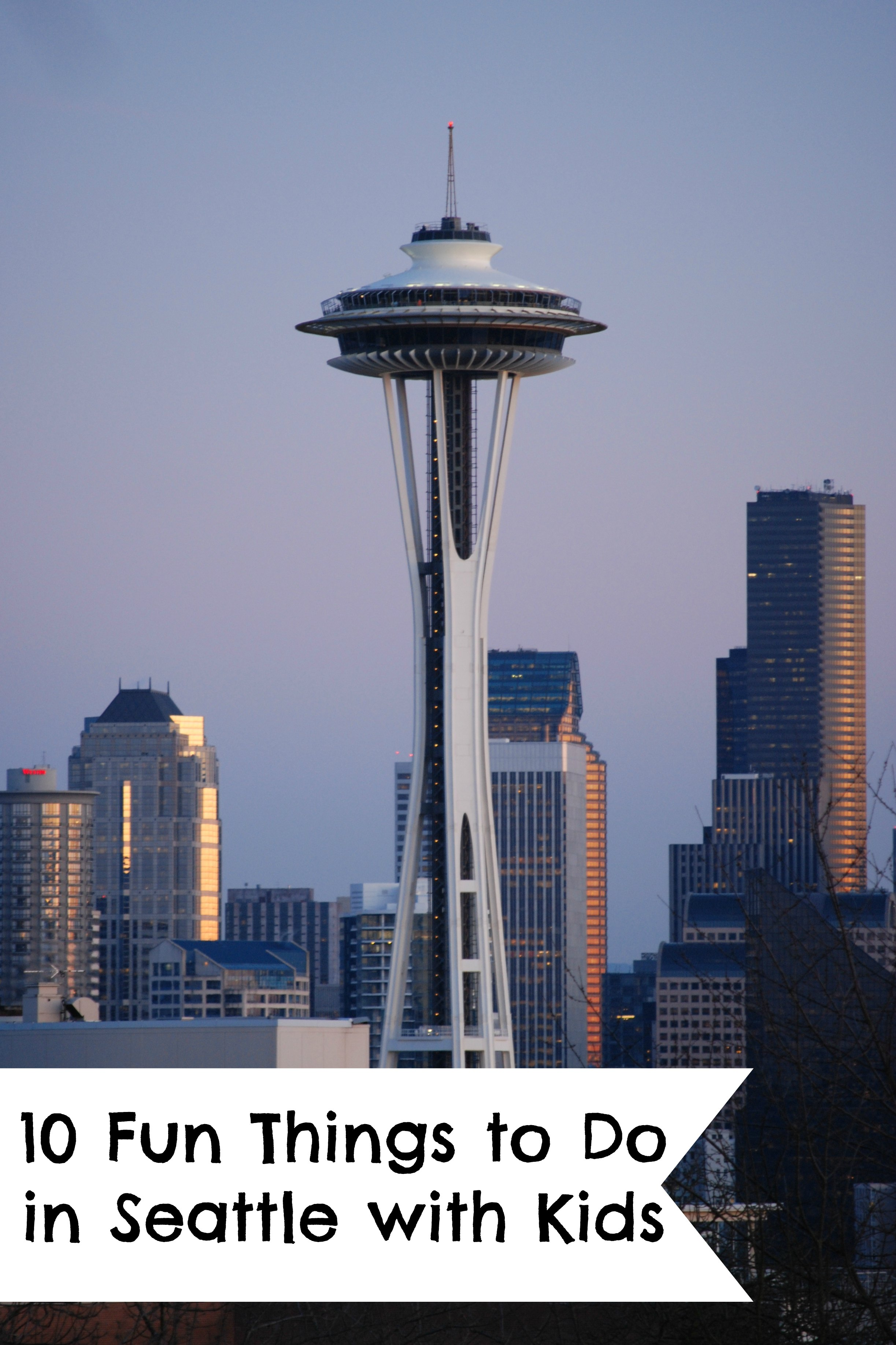 Seattle Kid Friendly Things To Do