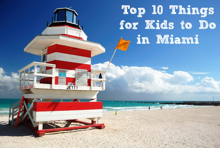 Things to Kids to Do in Miami