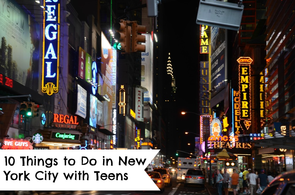 10 things to do in new york city with teens for Top ten things to do in ny