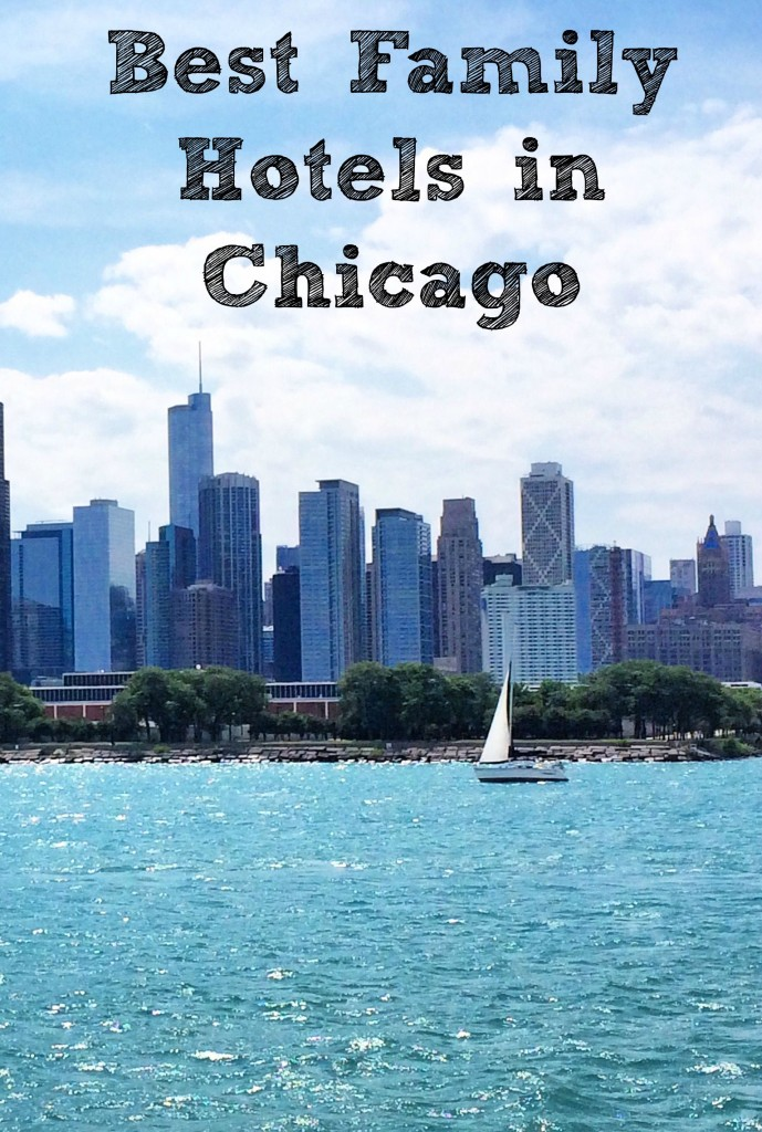 best family hotels in chicago