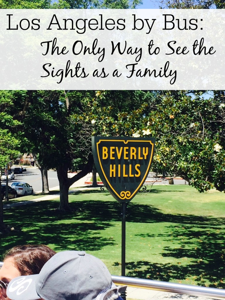 Los Angeles by Bus: The Only Way to Sightsee as a Family
