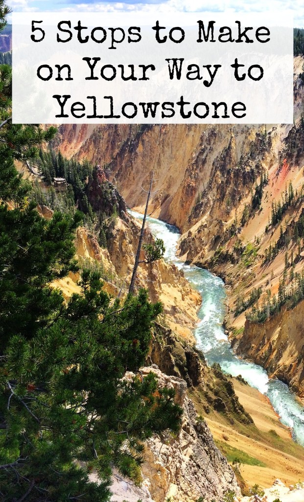 Things to Do on the Way to Yellowstone