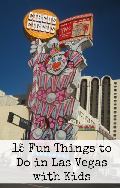 15 Fun Things to Do in Las Vegas with Kids