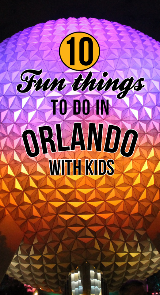 Fun Things to Do in Orlando With Kids