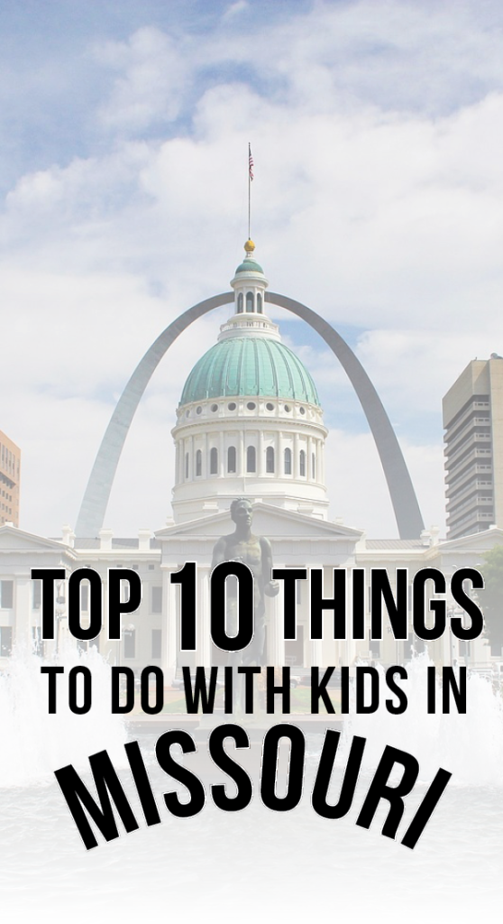 Things to Do With Kids in Missouri